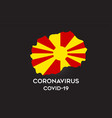 coronavirus in macedonia and country flag inside vector image vector image
