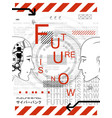 futurism poster - future is now vector image