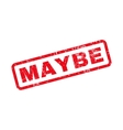 Maybe Text Rubber Stamp vector image vector image