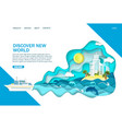 discover new world website landing page vector image