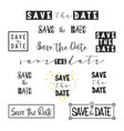 save the date collection with hand drawn lettering vector image