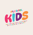 playful style kids font vector image vector image