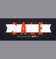 sale creative banner isolated on black background vector image vector image