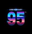 95 years anniversary celebration logotype vector image vector image