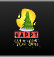 congratulations happy new year calligraphy for vector image