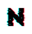 logo letter n glitch distortion vector image vector image