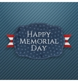 Happy Memorial Day realistic Sign and Ribbon vector image vector image
