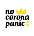 no corona panic lettering vector image
