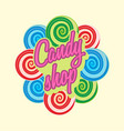 candy shop logo sign or symbol template sweet vector image