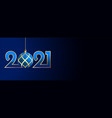 2021 new year banner with christmas ball design vector image