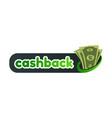 cashback service logo template vector image