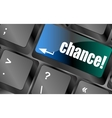 chance button on computer keyboard key vector image vector image