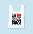 say no to plastic bags vector image vector image