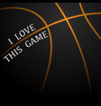 basketball love background vector image vector image