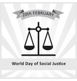 social justice day february 20th vector image