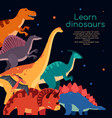 learn dinosaurs - colorful flat design style vector image