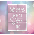 slogan on vintage background vector image vector image