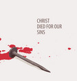 religious banner with nail and drops blood vector image vector image