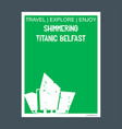 shimmering titanic belfast northern ireland vector image vector image