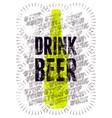 drink beer typographic retro grunge beer poster vector image vector image