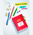 top view back to school set vector image vector image
