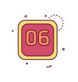 6 date calender icon design vector image vector image