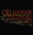 flip cell phones text background word cloud vector image vector image