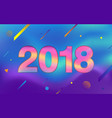 happy new year 2018 fluid color and colorful vector image vector image