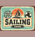 sailing tours vintage advertisement with sail boat vector image vector image