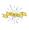 You can do it Inspirational vector image vector image