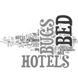 bed bugs in hotels text word cloud concept vector image vector image