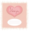 Tender Valentines day card with heart on fabric vector image