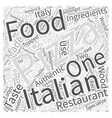 The History of Pizza in Italian Food Word Cloud vector image vector image