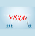 businessman and his team writing vision word vector image vector image