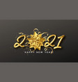happy new year realistic gold inscription 2021 vector image