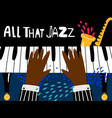 jazz piano poster blues and rhythm musical vector image vector image