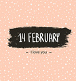 trendy hipster valentine card 14 february i love vector image