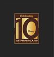 10 years anniversary golden design background vector image vector image