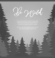 be wild poster design fir trees forest vector image vector image