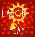 labor day in canada gears construction helmet vector image vector image