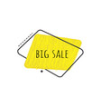 big sale sign on yellow grunge geometric graphic vector image vector image