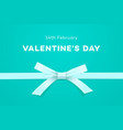 happy valentines day symbol of love gift on sweet vector image vector image