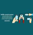selfie social avatar banner horizontal concept vector image