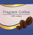 coffee label template vector image vector image