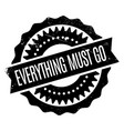 everything must go rubber stamp vector image vector image
