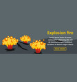 explosion fire banner horizontal concept vector image