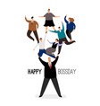 happy bossday leader man with employees team vector image vector image