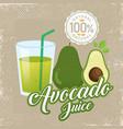 vintage fresh avocado juice vector image