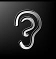 human anatomy ear sign gray 3d printed vector image vector image