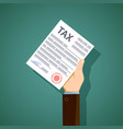 man holds in his hand the form of tax reporting vector image